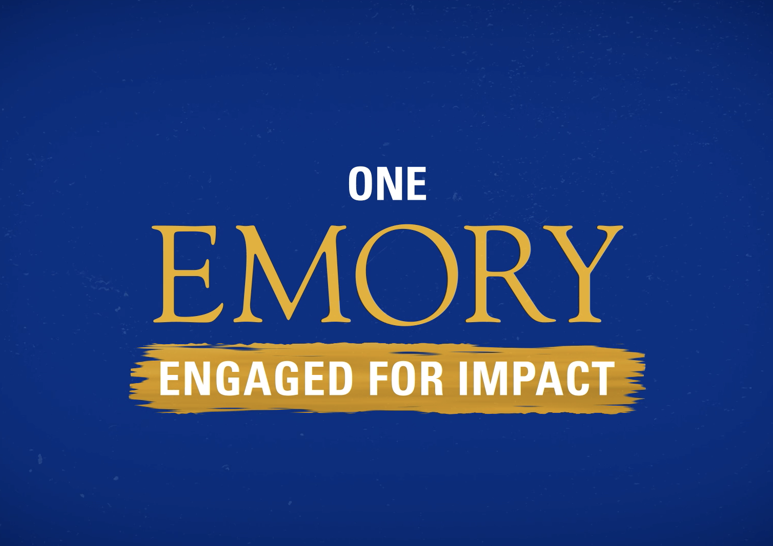 The Emory Effect: Engaged for Impact
